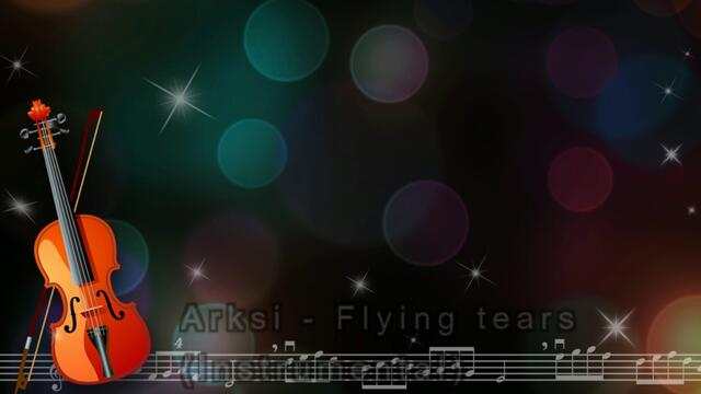 Arksi - Flying tears