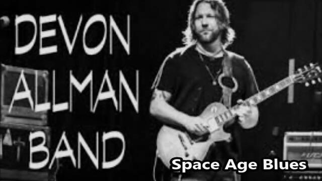 Devon Allman & Honeytribe -  Space Age Blues