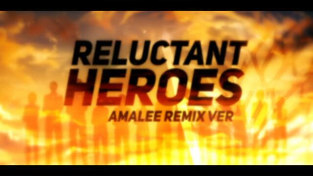 "Attack on Titan - ""Reluctant Heroes"" (REMIX) 