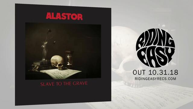 Alastor - Slave To The Grave | Slave To The Grave | RidingEasy Records