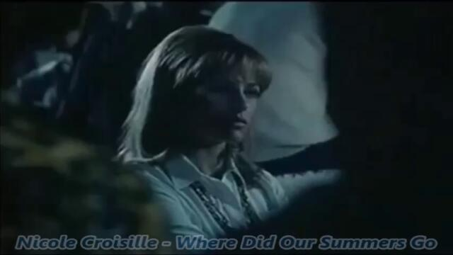 Nicole Croisille - Where Did Our Summers Go -  С вградени BG субтитри