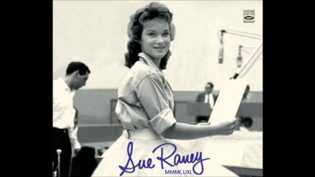Sue Raney - Songs for a Raney day - 1960 - full album