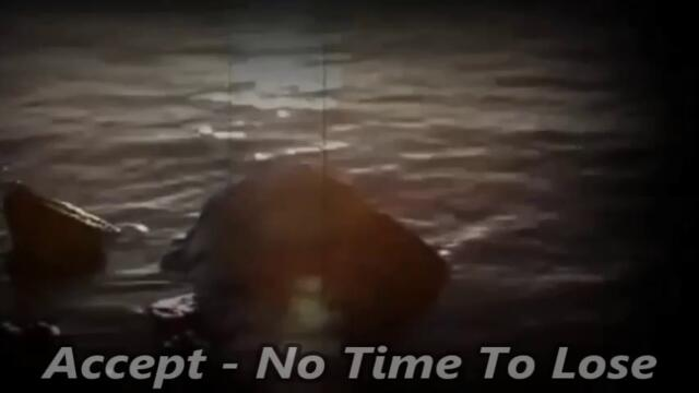 Accept - No time to lose - BG субтитри