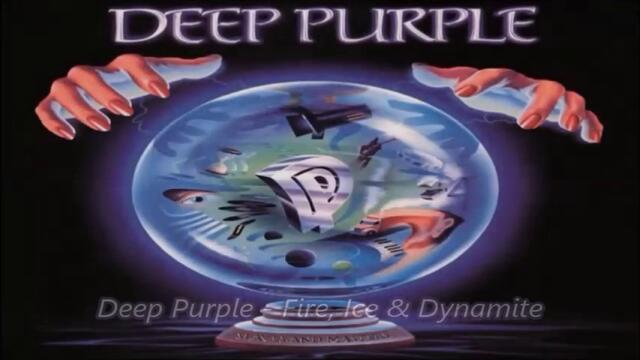 Deep Purple - Fire, Ice & Dynamite