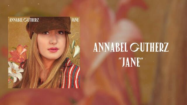 Annabel Gutherz - Jane (Audio)